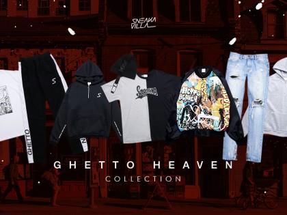 SneakaVilla Ghetto Heaven Collection